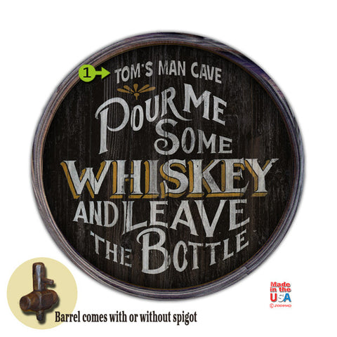 pour me some whiskey personalized sign