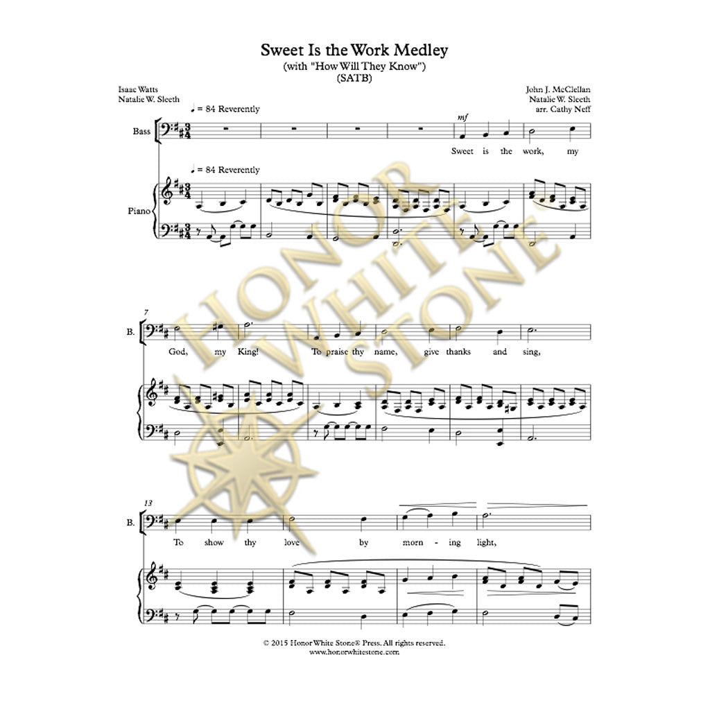 Sweet Is the Work Medley - SATB
