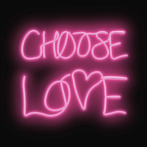 """Choose Love"" Limited Edition By Lauren Baker"