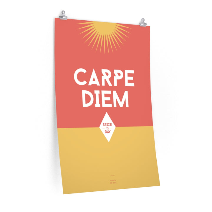 Carpe Diem - Seize the Day Fine Art Print