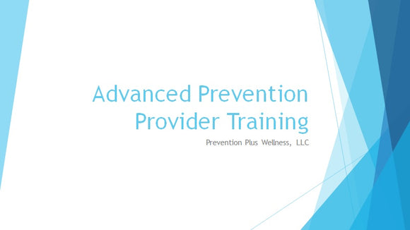 Advanced Prevention Provider Training