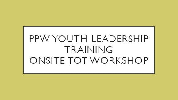 Youth Leadership PI and Training TOT Workshop