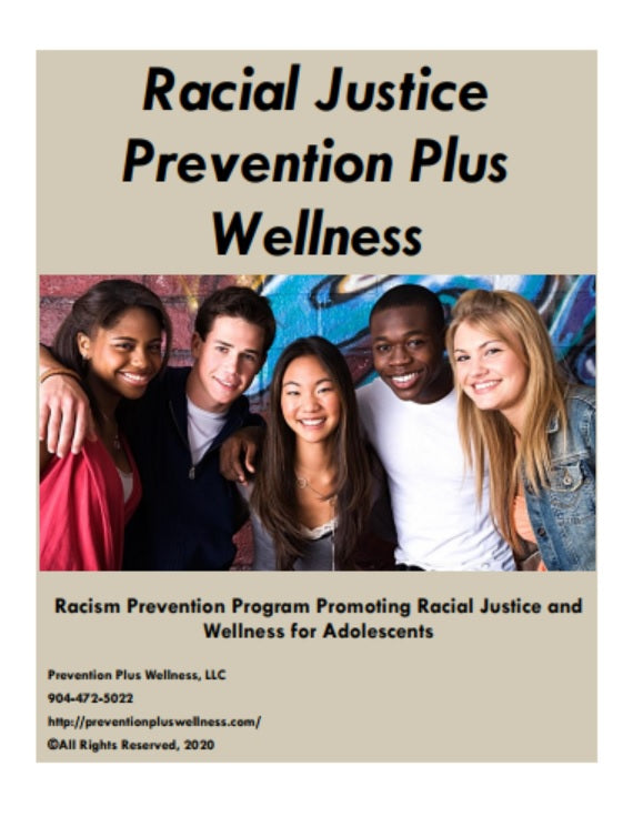 Racial Justice Prevention Plus Wellness