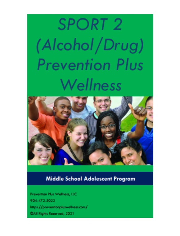 SPORT 2 PPW Program for Middle School Adolescents