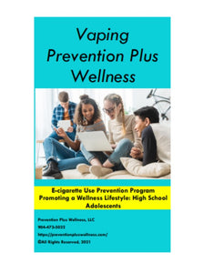 Vaping Prevention Plus Wellness Program
