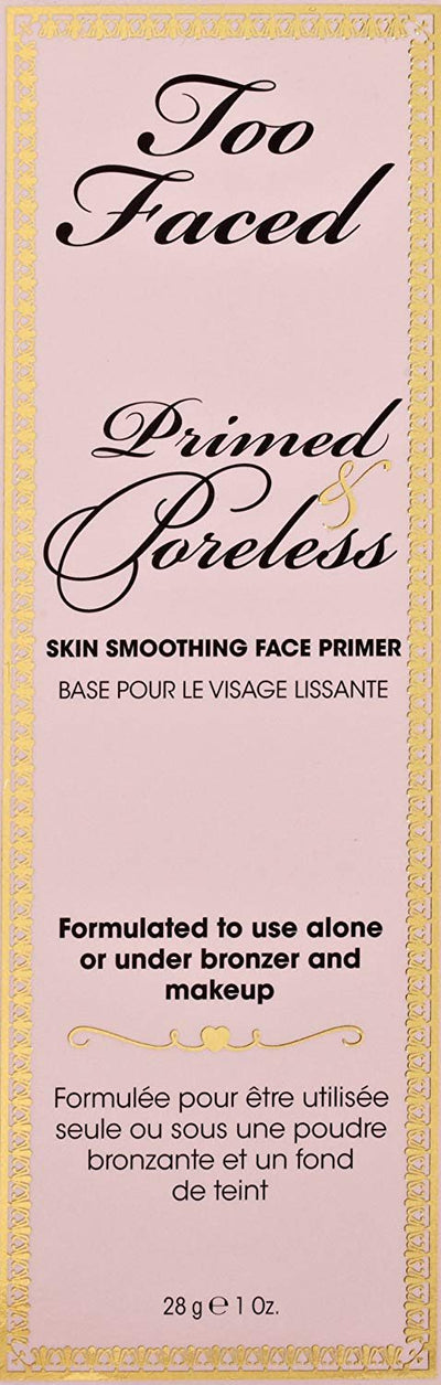 Too Faced Cosmetics Primed and Poreless, 1 Ounce - Glumech