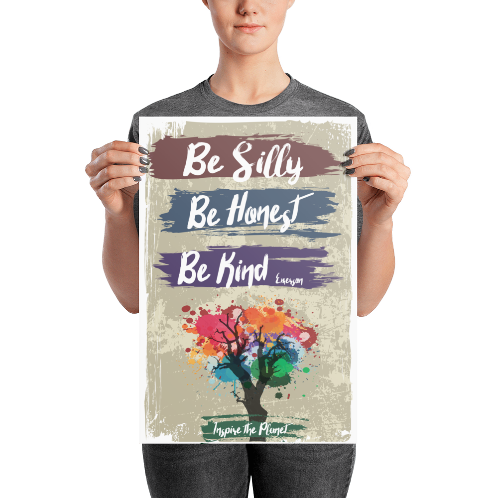 Be Silly Honest Kind Emerson Poster