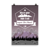 Blaze Your Own Trail Poster
