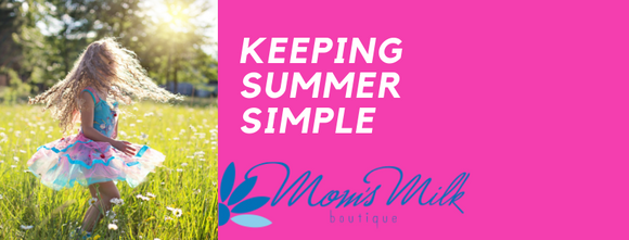 Keep Summer Simple
