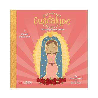 Lil' Libros: Guadalupe First Words/Primeras Palabras