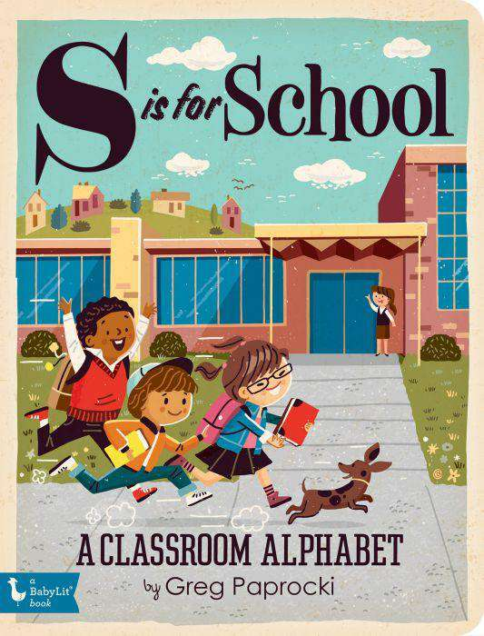 BabyLit Book | S is for School