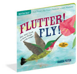 Indestructibles Books | Flutter! Fly!