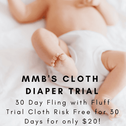 MMB's Cloth Diaper Trial | 30 Day FLING with FLUFF