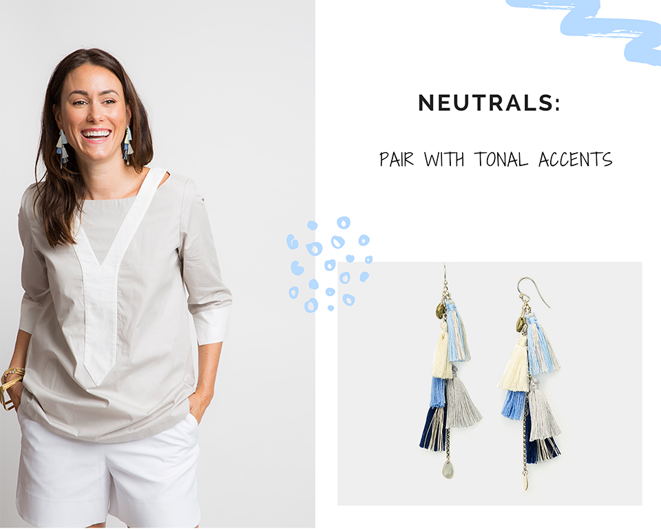 STATEMENT EARRINGS: NEUTRALS WITH TONAL ACCENTS