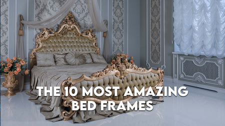 10 Most Amazing Bed Frames