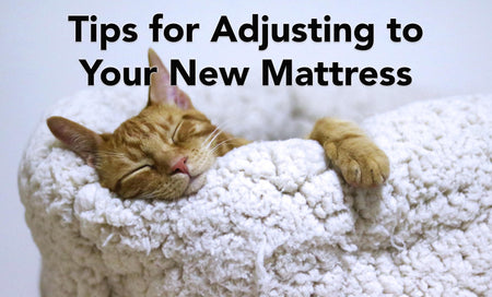 Adjusting to a New Mattress: What Can I Expect?