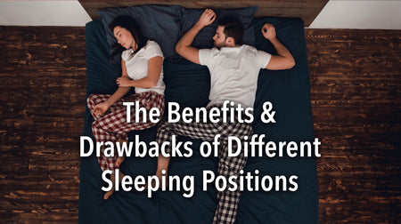 The Benefits and Drawbacks of Different Sleeping Positions
