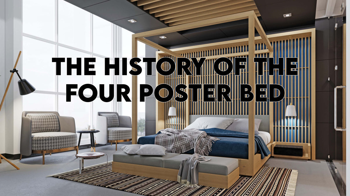 The History Of The Four Poster Bed The Bedding Mart
