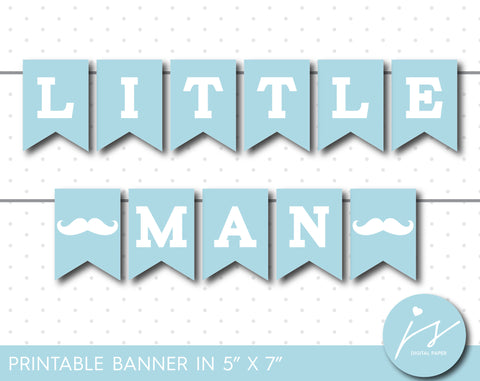 Baby blue little man printable banner, Mustache baby shower boy banner, PB-417