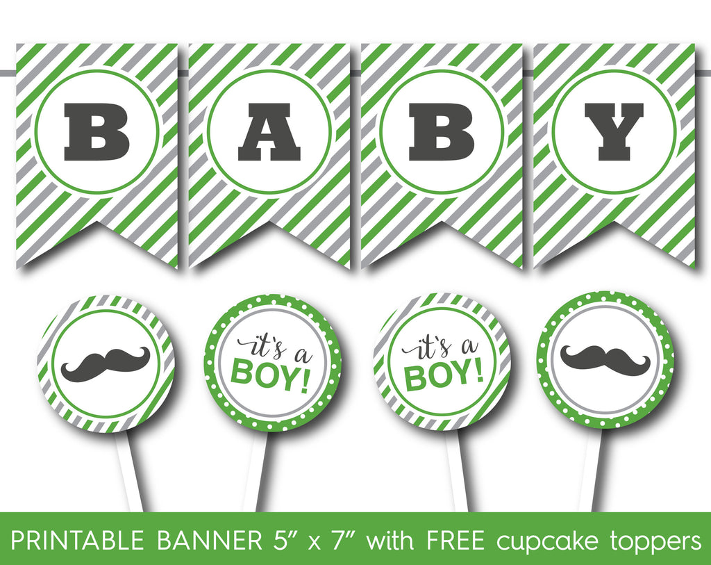 Green mustache baby shower banner with free its a boy and mustache cupcake toppers, PB-541