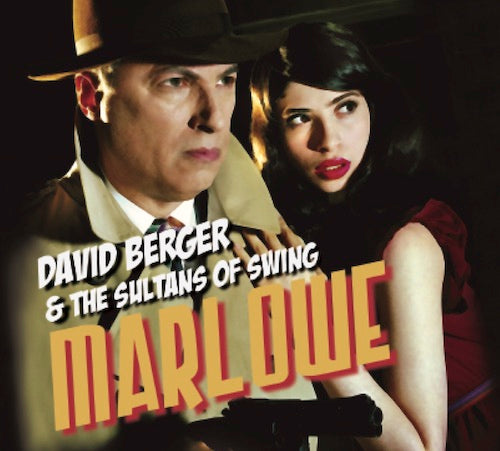 David Berger & The Sultans of Swing - Marlowe