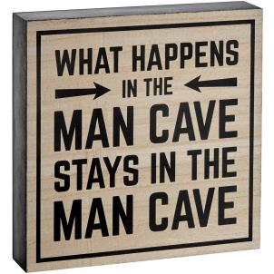 """What Happens In The Mancave..."" Block Sign"
