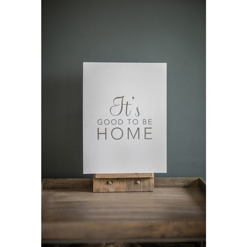 "Large ""It's Good To Be Home"" Print, White and Silver"