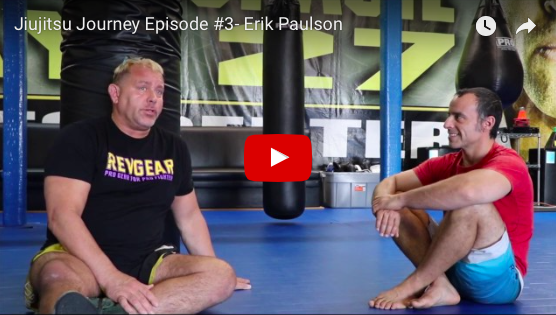 Jiujitsu Journey Episode #3- Erik Paulson