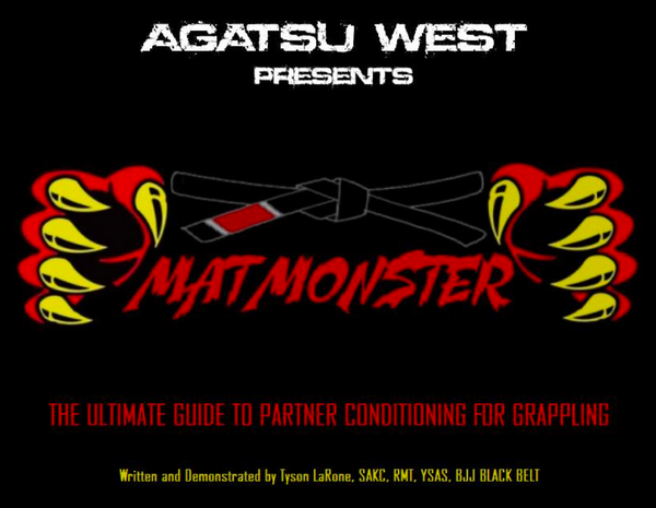 Matt Monster- The Ultimate Guide To Partner Conditioning for Grappling