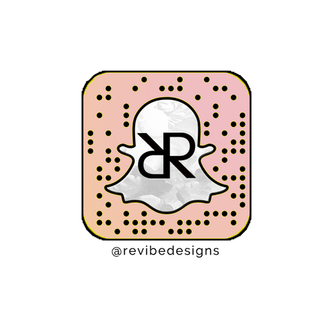 Follow us on snapchat @revibedesigns