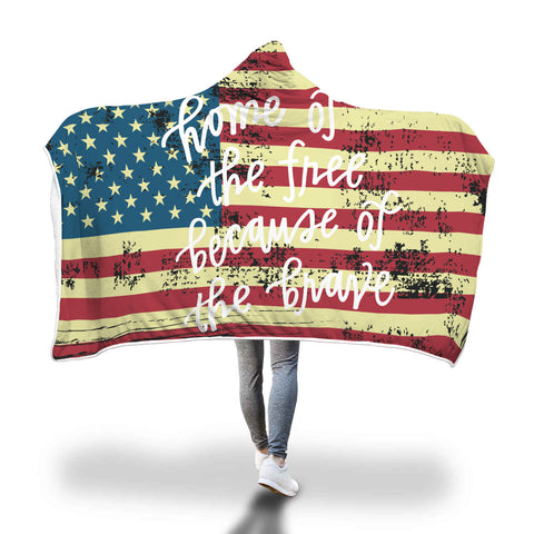 Home Of The Free Because Of The Brave Hooded Sherpa Blanket
