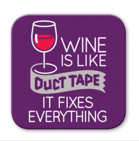 Wine is Like Duct Tape Wooden Coaster