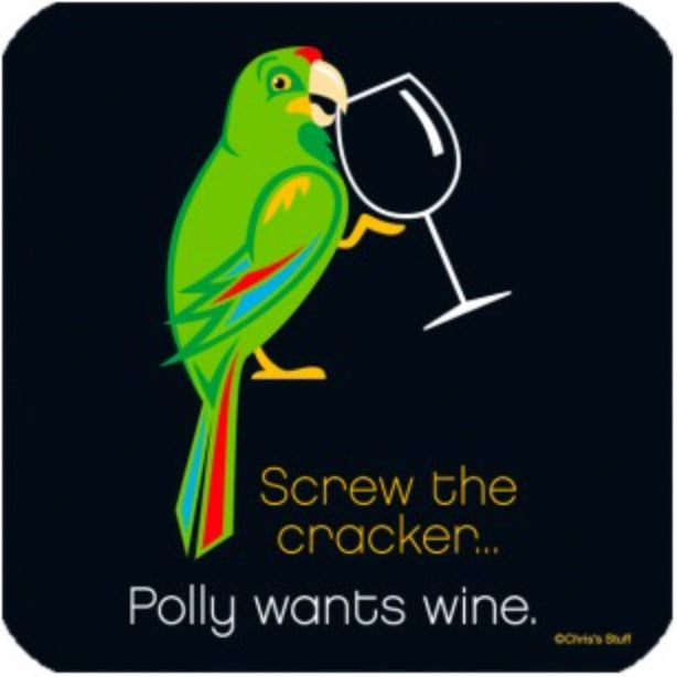 Polly Wants Wine Wooden Coaster