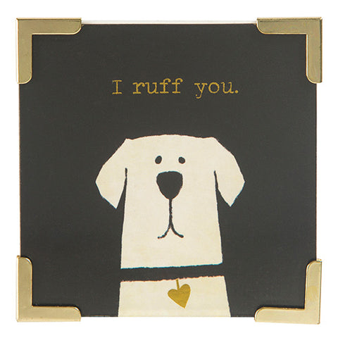 I Ruff You Dog Corner Magnet