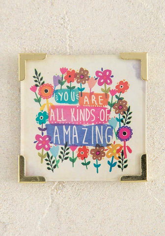 You Are Amazing Corner Magnet