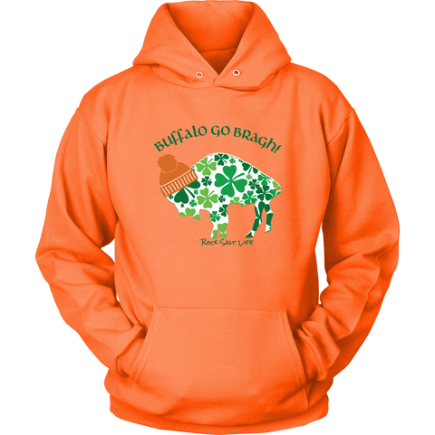 Buffalo Go Bragh Rock Salt Life St. Patricks Day Unisex Hoodie