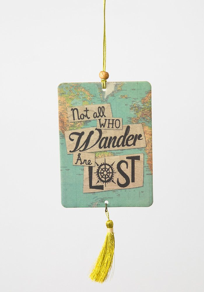 Not All Who Wander Are Lost Car Air Freshener