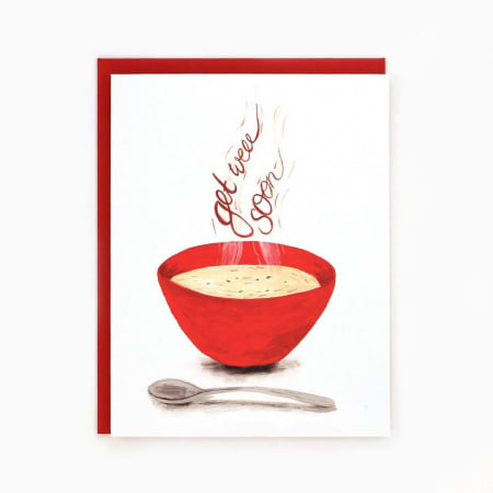Bowl of Soup Get Well Soon Card