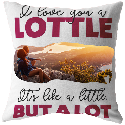 I love you a LOTTLE personalized pillow