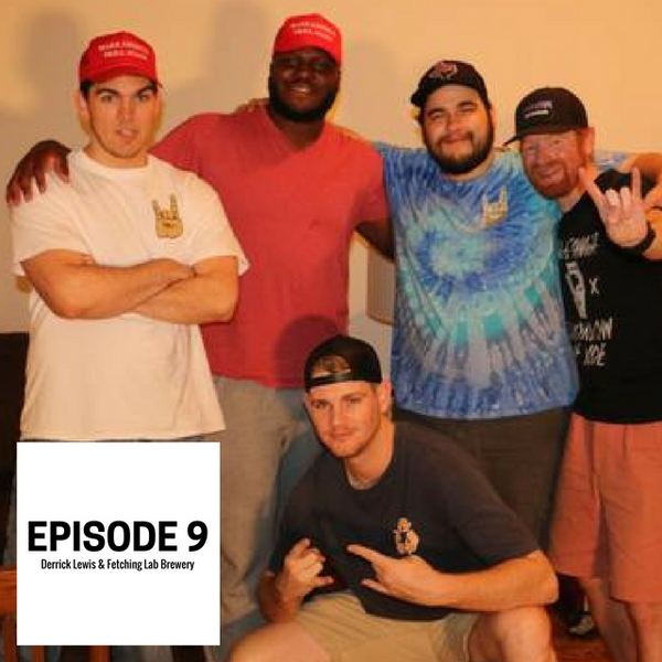Episode 9: MMA Fighter Derrick Lewis & Fetching Lab Brewery