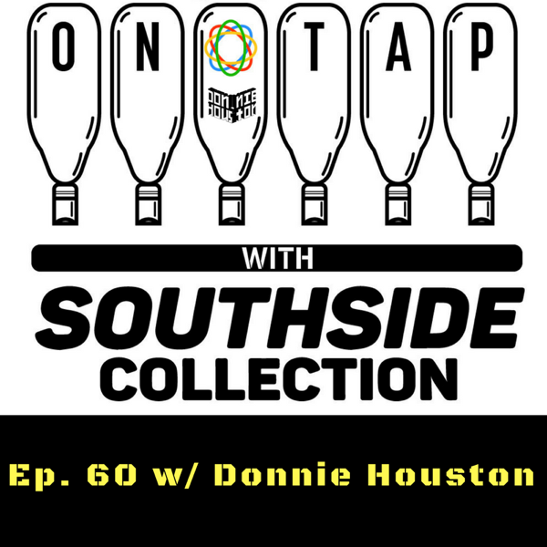 Ep 60: Donnie Houston