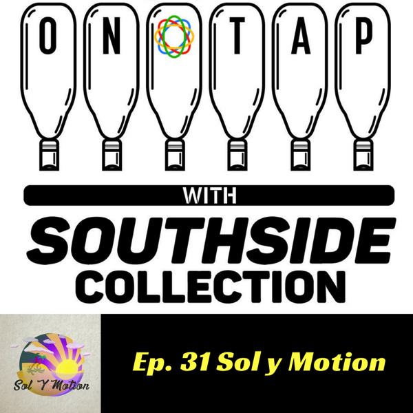 Episode 31: Sol y Motion