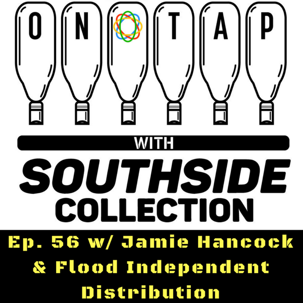 Ep 56: Jamie Hancock & Flood Independent Distribution
