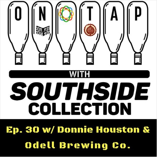Episode 30: Donnie Houston & Odell Brewing Co