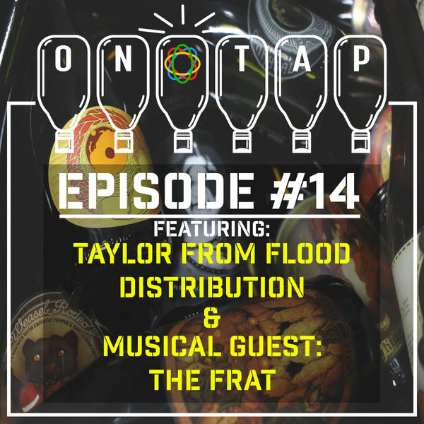 Episode 14: Flood Independent Distribution & The Frat music
