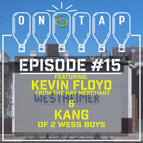 Episode 15: Kevin Floyd from Hay Merchant & Kang of 2 Wess Boyz