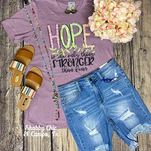Hope Stronger Tee Shabby Chic Boutique and Tanning Salon