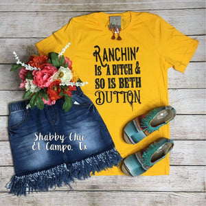 Ranchin and Beth Dutton Tee Shabby Chic Boutique and Tanning Salon