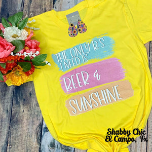 The only BS I need is Beer Sunshine Tee Shabby Chic Boutique and Tanning Salon