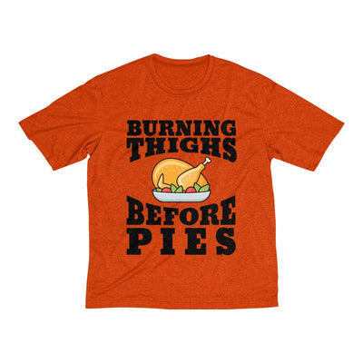 Burning Thighs Before Pies Men's Short Sleeve Tech Shirt T-Shirt Printify Sport-Tek Deep Orange Heather L